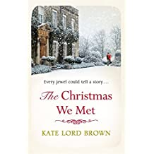 The Christmas We Met (Christmas Fiction) by Kate Lord Brown (2015-10-22)