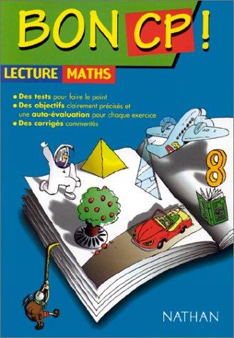Bon CP. 3 disciplines fondamentales : le français, les mathématiques et l'orthographe