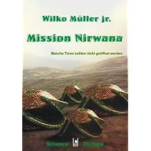 Mission Nirwana (Das Haus 2)