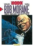 Bob Morane 02. Der gelbe Schatten
