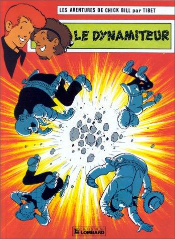 Chick Bill, tome 49 : Le Dynamiteur