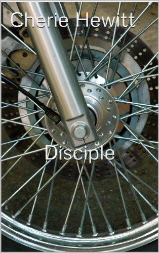Disciple: A Novel of the Northridge Disciples MC (English Edition)