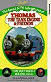 Thomas the Tank Engine & Friends: Time for Trouble and other stories [VHS]