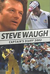 Steve Waugh's Diary 2002: Captain's Diary