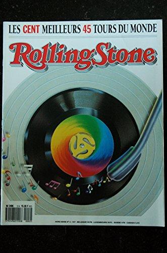 ROLLING STONE Hors-Série N° 2 Les cent meilleurs 45 tours du monde