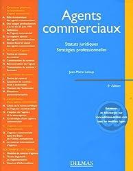 Agents commerciaux : Statuts juridiques, stratégies professionnelles