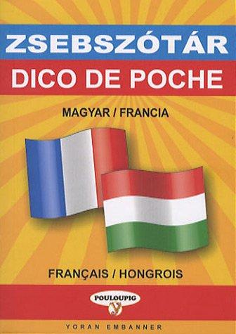 Dictionnaire de poche hongrois-français & français-hongrois par Françoise Bougeard