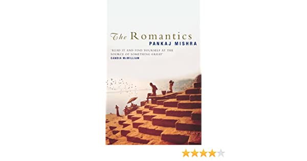PANKAJ MISHRA THE ROMANTICS PDF DOWNLOAD