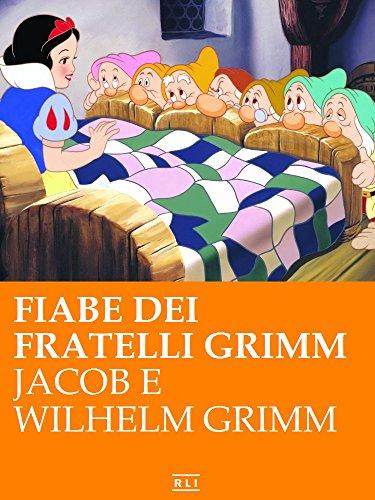 Fiabe dei fratelli Grimm (RLI CLASSICI)