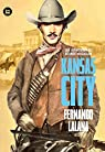 Las aventuras de George Macallan. Kansas City par Fernando Lalana Josa