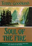 Soul of the Fire - Book 5 The Sword of Truth - Gollancz - 01/04/1999