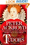Tudors: The History of England from H...