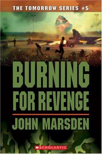 Burning for Revenge (The Tomorrow Series #5)