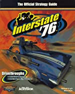 Interstate '76 - The Official Strategy Guide de Michael Knight