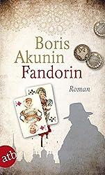 Fandorin: Roman (Fandorin ermittelt, Band 1)