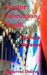 Master Fabrizzio's Vault: Clarissa Unveiled (English Edition)
