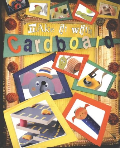 Make it with Cardboard (Make it with) por Anna Olimos Plomer