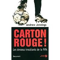 Carton rouge ! Les dessous troublants de la FIFA
