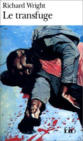 Le Transfuge par Richard Wright