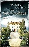 Das Schattenhaus: Roman