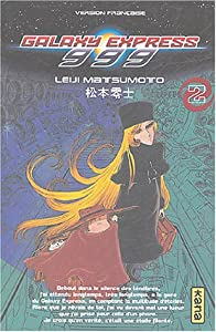 Galaxy Express 999 Edition simple Tome 2