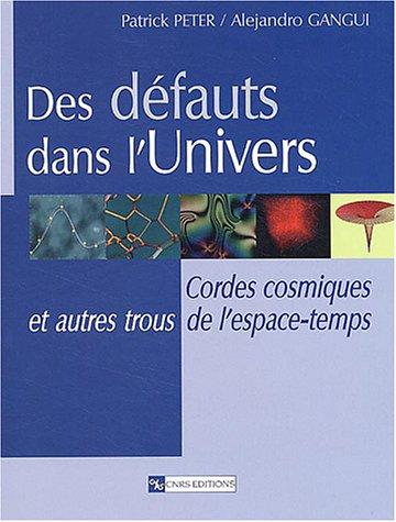 Des défauts dans l'Univers