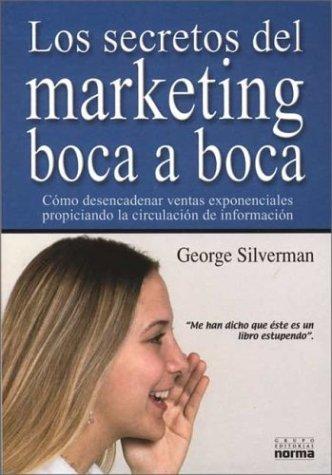 Los Secretos del Marketing Boca a Boca