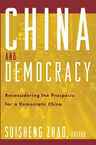 China and Democracy: Reconsidering the Prospects for a Democratic China