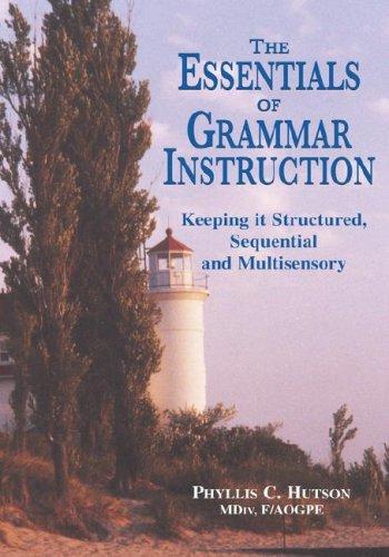 The Essentials of Grammar Instruction