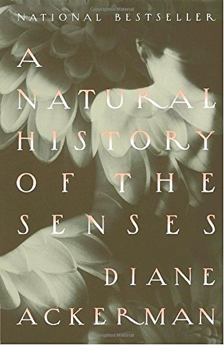 A Natural History of the Senses (Hors Catalogue)