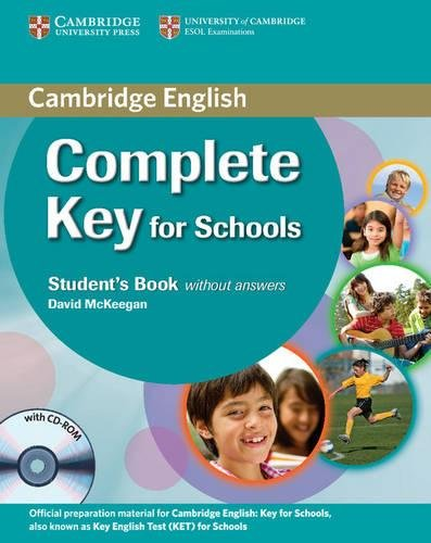 Complete Key for Schools Student's Book without Answers with CD-ROM par David McKeegan