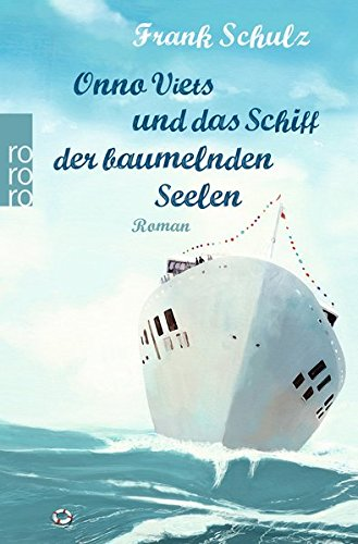 Kreuzfahrt Mittelmeer Schiff (Onno Viets und das Schiff der baumelnden Seelen)