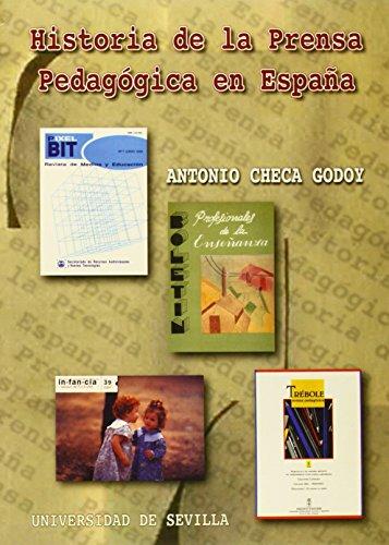 Historia de la Prensa Pedagógica en España (Serie Ciencias de la Comunicación) por Antonio Checa Godoy
