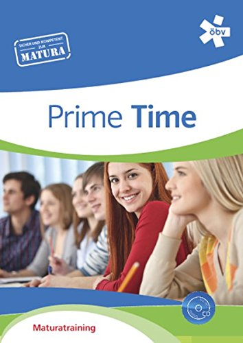 Download Prime Time, Maturatraining mit Audio-CD PDF - LennartJona