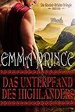 Das Unterpfand des Highlanders: Die Sinclair-Brüder-Trilogie, Buch Eins