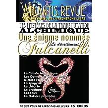 Atlantis revue 463: Les mystères de la transmutation alchimique, une énigme nommée Fulcanelli