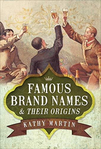 Famous Brand Names & Their Origins (English Edition) - Freezer Cleaner