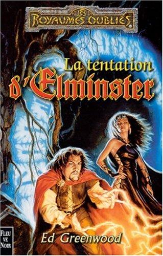 La séquence d'Elminster, Tome 3 : La Tentation d'Elminster