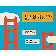 Bridge Will Not Be Grey