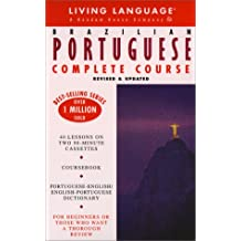 Basic Portuguese (Brazilian) Complete Course: Cassette/Book Package (Complete Basic Courses)