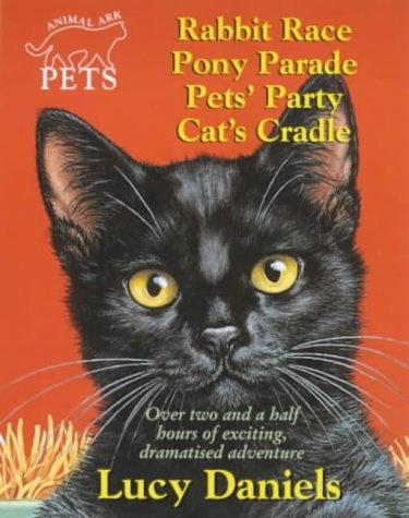 Animal Ark Pets Double Audiotape : Rabbit Race/Pony Parade/Pet's Party/Cat's Cradle