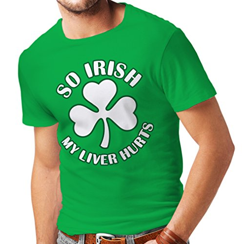 Männer T-Shirt St. Paddy's Day Sayings Shirts, So Irish (XX-Large Grün - St Paddy's Day Fancy Dress Kostüm