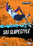 Ski Slopestyle (Extreme Winter Sports Zone) (English Edition)