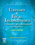 Urinary & Fecal Incontinence: Current Management Concepts, 3e