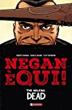 The walking dead. Negan e' qui! Esclusiva Amazon