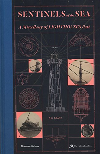 Sentinels of the Sea: A Miscellany of Lighthouses Past por R. G. Grant