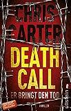 Death Call - Er bringt den Tod: Thriller (Ein Hunter-und-Garcia-Thriller 8) Bild