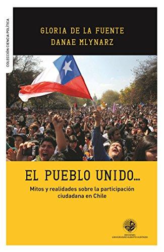 El pueblo unido: Mitos y realidades sobre la participación ciudadana en Chile