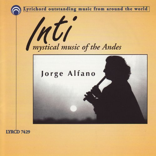 Inti: Mystical Music of the Andes