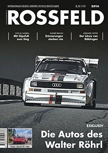 Rossfeld: Die Autos des Walter Röhrl